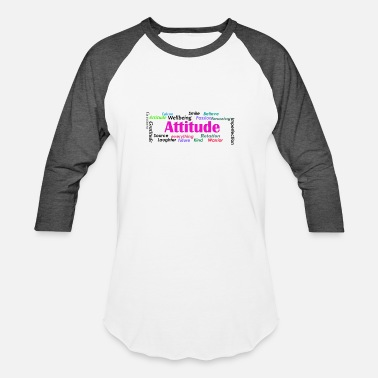 Behaviour Attitude is behaviour - Baseball T-Shirt