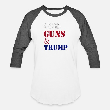 GOD GUNS AND TRUMP - Baseball T-Shirt