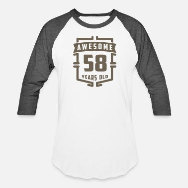 58 Year Old Awesome 58 Years Old - Baseball T-Shirt