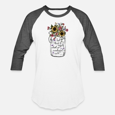 What And I Think to Myself What a Wonderful World Jar - Unisex Baseball T-Shirt