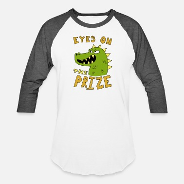 Prize Eyes on the prize dinosaur - Unisex Baseball T-Shirt