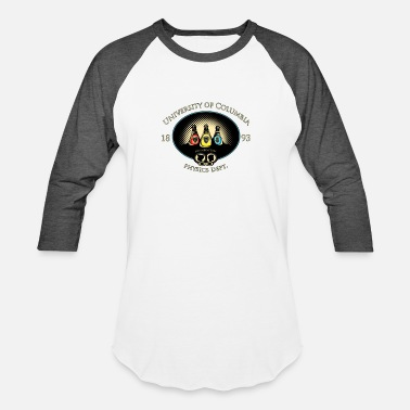 27f950da30c Columbia University University Of Columbia Physics Department T shirt -  Unisex Baseball T-Shirt