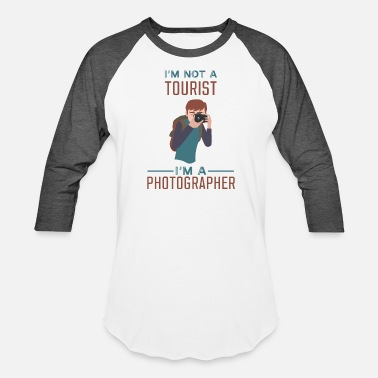Tourist Photographer - Not a Tourist - Baseball T-Shirt
