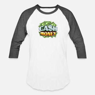 Cash Money Cash money - Unisex Baseball T-Shirt