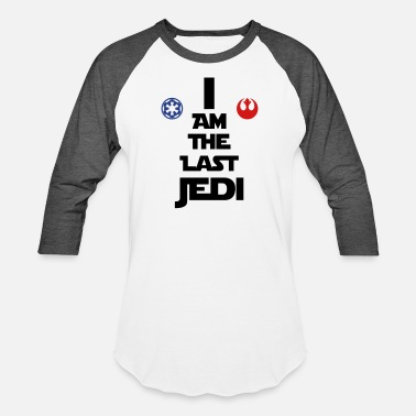 The Last Jedi I Am The Last Jedi - Baseball T-Shirt