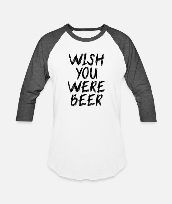 Movie T-Shirts - wish you were beer - Unisex Baseball T-Shirt white/charcoal