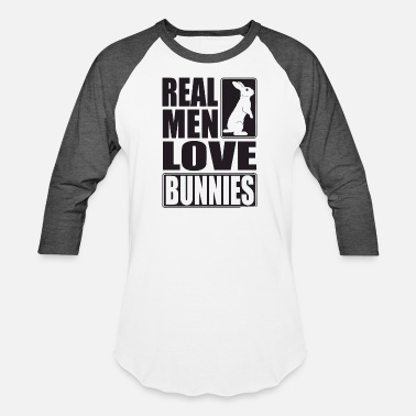 Bugs Bunny Bunny - Real men love bunnies! - Baseball T-Shirt