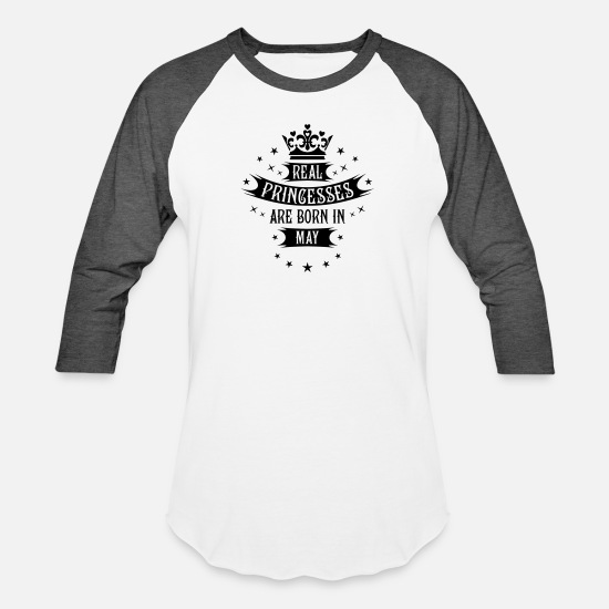 Love T-Shirts - 05 Real Princesses are born in May Princess - Unisex Baseball T-Shirt white/charcoal