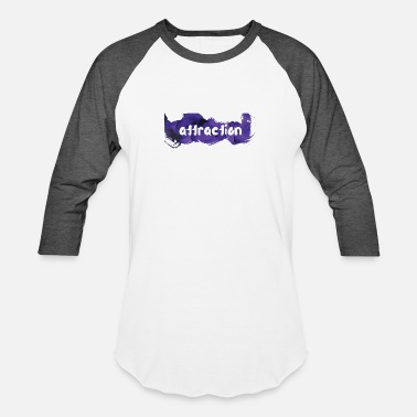 Attractive attraction - Unisex Baseball T-Shirt