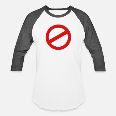 Prohibition prohibition sign - Unisex Baseball T-Shirt