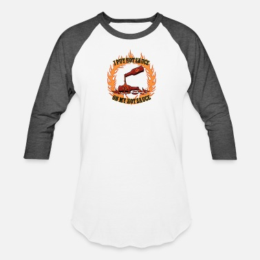 Spicy Hot Spicy Hot Sauce shirt - Baseball T-Shirt