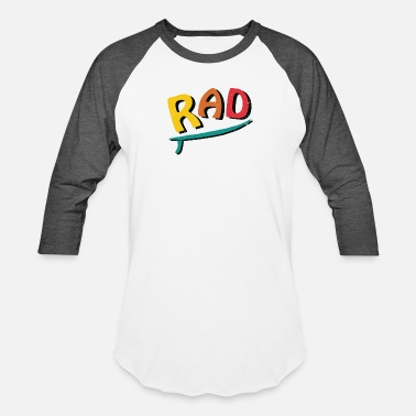 Rad - Unisex Baseball T-Shirt