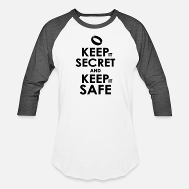 Keep Secret keep secret and keep safe - Unisex Baseball T-Shirt