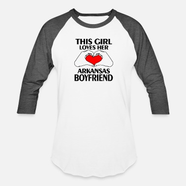 Arkansas ARKANSAS BOYFRIEND - THIS GIRL LOVES HER ARKANSA - Unisex Baseball T-Shirt