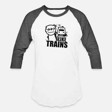 I Like Trains I LIKE TRAINS - Baseball T-Shirt