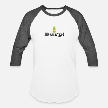 Burping burp - Baseball T-Shirt