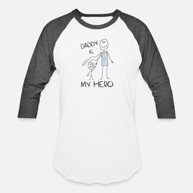 Daddy Is My Hero Daddy Is My Hero Drawing - Baseball T-Shirt