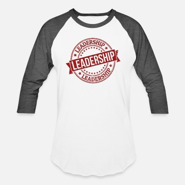 Leadership LEADERSHIP STAMPED - Unisex Baseball T-Shirt