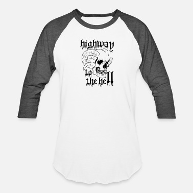 Highway To Hell highway to the hell - Baseball T-Shirt