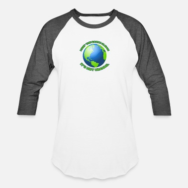 Clean Earth Keep the earth clean - Unisex Baseball T-Shirt