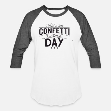 Dawoud Confetti - Add a little confetti to each day - Unisex Baseball T-Shirt