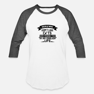 Saying Cool And Funny Saying for Cat Owner - Baseball T-Shirt