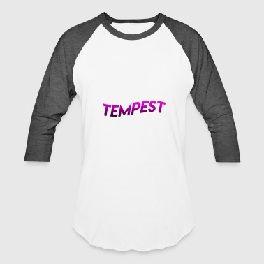 FIRE TEMPEST MERCH! - Baseball T-Shirt