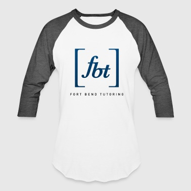 Fort Bend Tutoring Logo [fbt] - Baseball T-Shirt