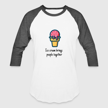 Ice cream - Baseball T-Shirt