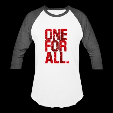 one for all - Baseball T-Shirt