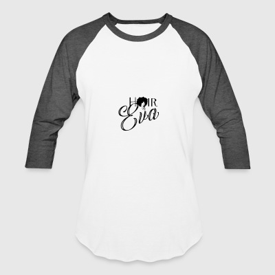 Hair By Eva - Baseball T-Shirt