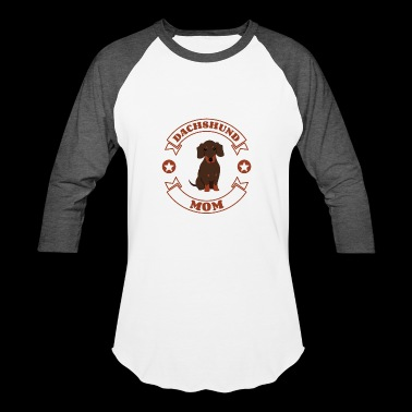Dachshund Mom - Gift idea for Dog Owners - Baseball T-Shirt