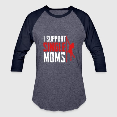 Date Single mother - Baseball T-Shirt