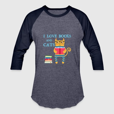Cats And Books I Love Books And Cats - Baseball T-Shirt