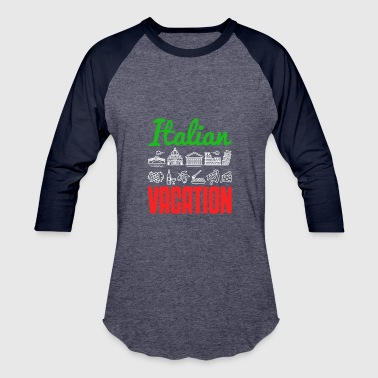Italian Vacation Italy Tourist Landmarks - Baseball T-Shirt