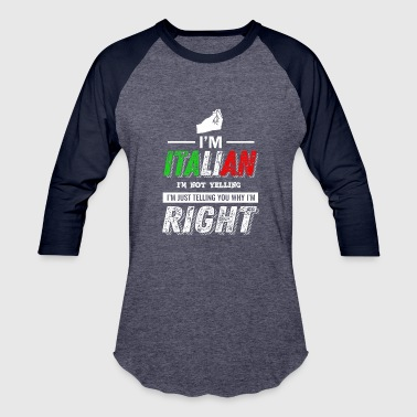 Italian Not Yelling - Baseball T-Shirt