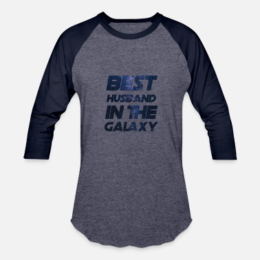 Husband Best Husband in the Galaxy Trends T-Shirt Birthday - Baseball T-Shirt
