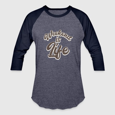 Weekend - Baseball T-Shirt