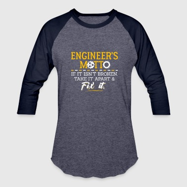 Motto Engineers Motto - Baseball T-Shirt