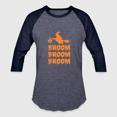 Broom Broom Broom Broom Halloween - Baseball T-Shirt