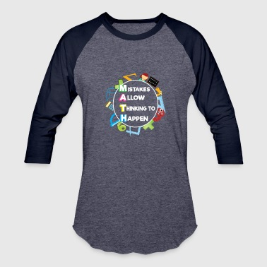 FUNNY MATH LOVERS GIFT MISTAKES ALLOW THINKING - Baseball T-Shirt