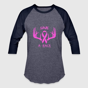 Save A Rack Save a Rack Cancer Awareness - Baseball T-Shirt