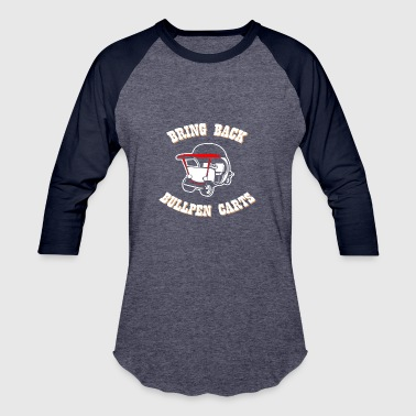 Pitcher BRING BACK BULLPEN CARTS - Baseball T-Shirt