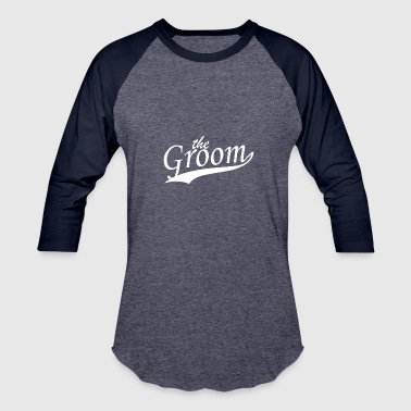 Groom - Baseball T-Shirt