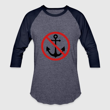 forbidden sign shield caution anchor boat ship flo - Baseball T-Shirt