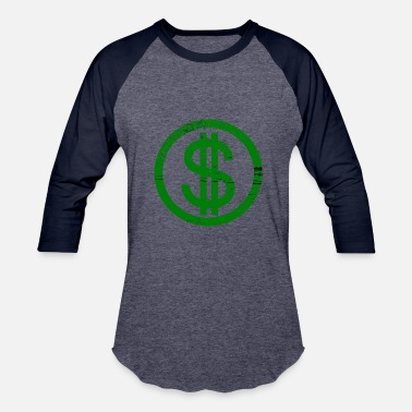 Dollar Bill Dollar - Baseball T-Shirt
