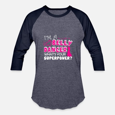 Belly Dance Belly Dancer Shirt - Baseball T-Shirt