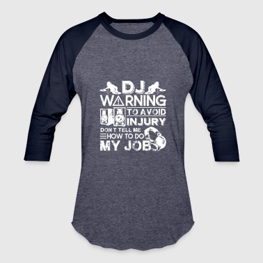 DJ Warning Shirts - Baseball T-Shirt