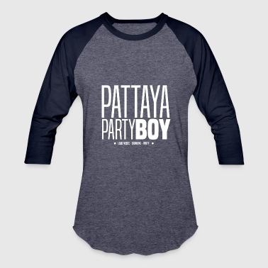 Pattaya Pattaya Party Boy - Baseball T-Shirt