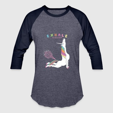 Funny Unicorn Cobra Pose Unicorn Exhale - Baseball T-Shirt
